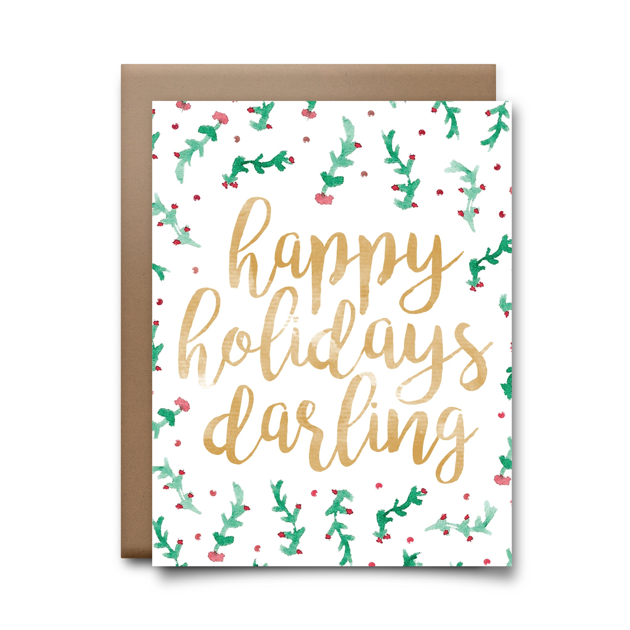 Happy Holidays Darling Greeting Card Choke Shirt Company