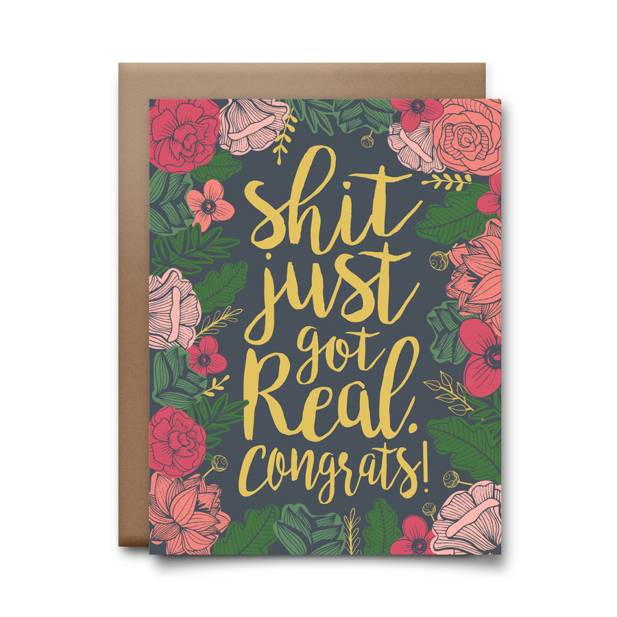 shit just got real | greeting card