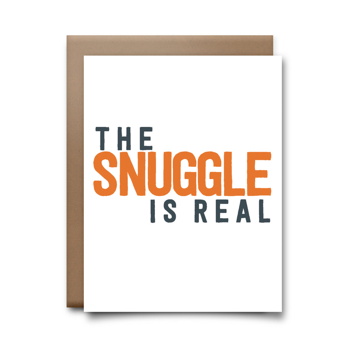 snuggle is real | greeting card