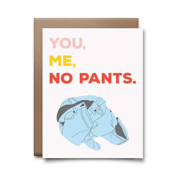 you me no pants | greeting card