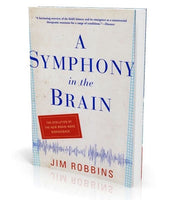 A Symphony in the Brain