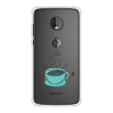All You Need Is Coffee Soft Flex Tpu Case For Motorola Moto Z4