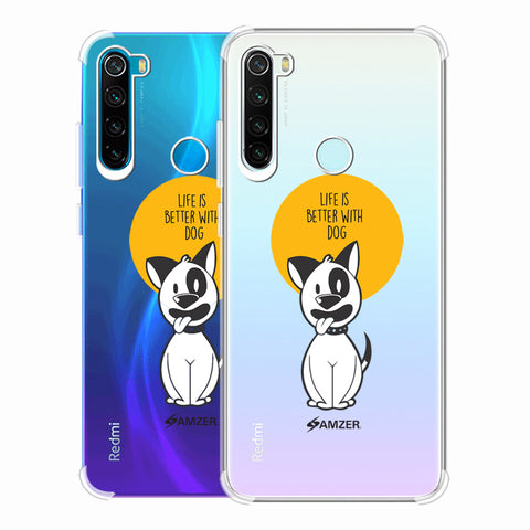 Life Is Better With A Dog Soft Flex Tpu Case For Redmi Note 8