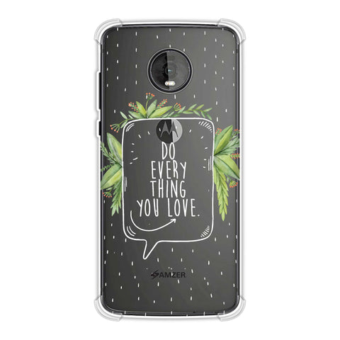 Do Everything You Love Soft Flex Tpu Case For Motorola Moto Z4