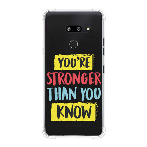 You Are Stronger Than.. Soft Flex Tpu Case For LG G8 ThinQ