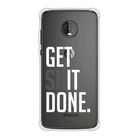 Get Shit Done Soft Flex Tpu Case For Motorola Moto Z4