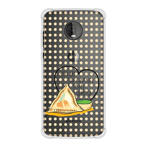 You Are The Chutney To My.. Soft Flex Tpu Case For Motorola Moto Z4