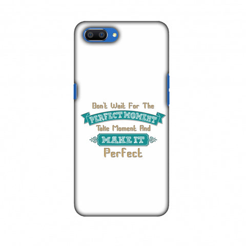 Make Perfect Moment Slim Hard Shell Case For Oppo Realme C1