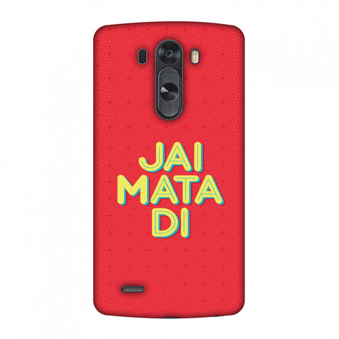 Jai Mata Di Slim Hard Shell Case For LG G4