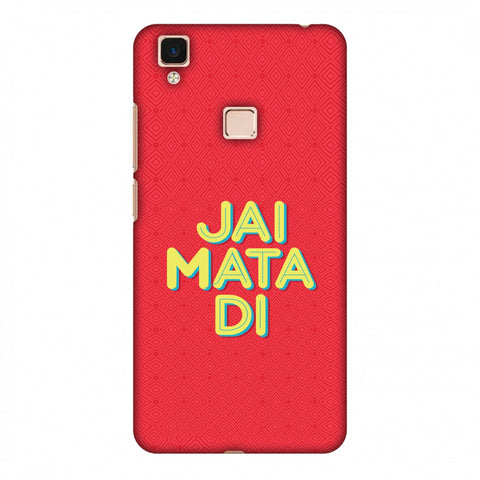 Jai Mata Di Slim Hard Shell Case For Vivo V3 Max