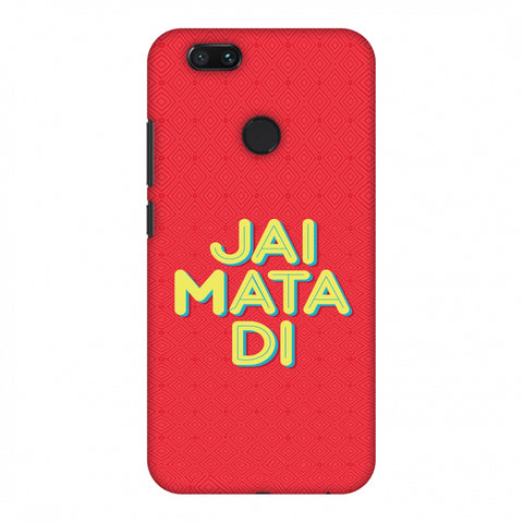 Jai Mata Di Slim Hard Shell Case For Xiaomi MI A1-5X