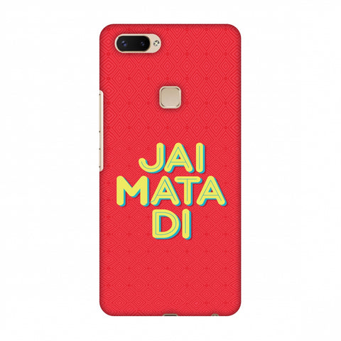 Jai Mata Di Slim Hard Shell Case For Vivo X20 Plus