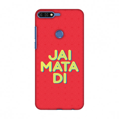Jai Mata Di Slim Hard Shell Case For Huawei Honor 7C