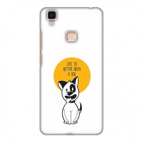 Life Is Better With A Dog Slim Hard Shell Case For Vivo V3 Max