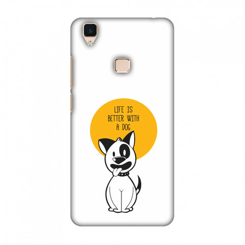 Life Is Better With A Dog Slim Hard Shell Case For Vivo V3