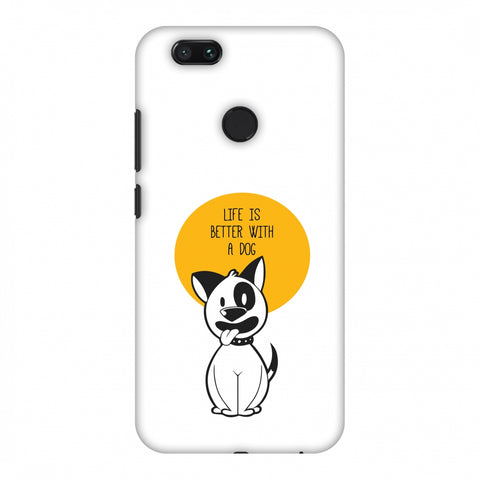 Life Is Better With A Dog Slim Hard Shell Case For Xiaomi MI A1-5X