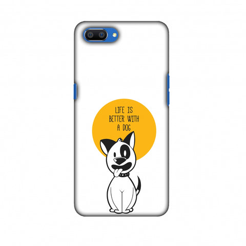 Life Is Better With A Dog Slim Hard Shell Case For Oppo Realme C1