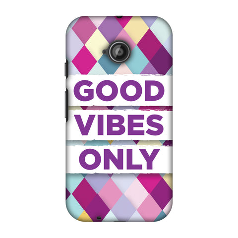 Good Vibes Only Slim Hard Shell Case For Motorola Moto E 2nd Gen