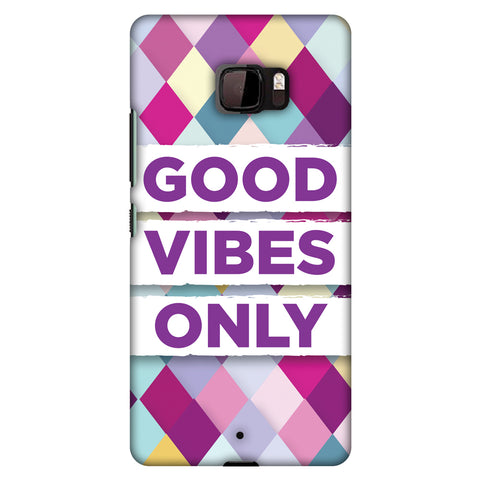 Good Vibes Only Slim Hard Shell Case For HTC U Ultra