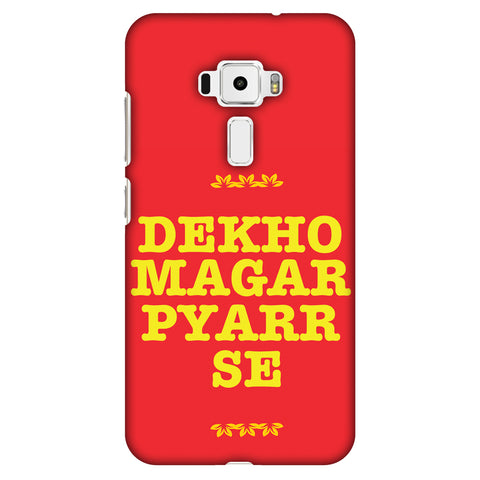 Dekho Magar Pyaar Se Slim Hard Shell Case For Asus Zenfone 3 ZE520KL