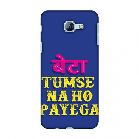 Tumse Naa Ho Payega Slim Hard Shell Case For Samsung Galaxy A8 2016