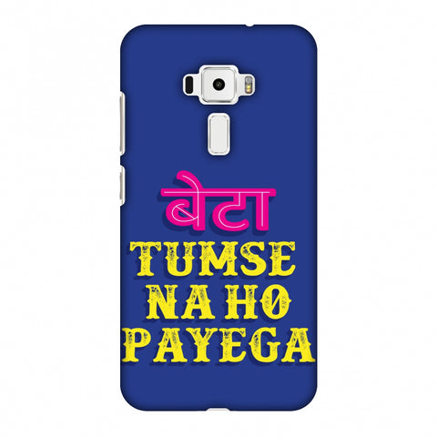Tumse Naa Ho Payega Slim Hard Shell Case For Asus Zenfone 3 ZE520KL