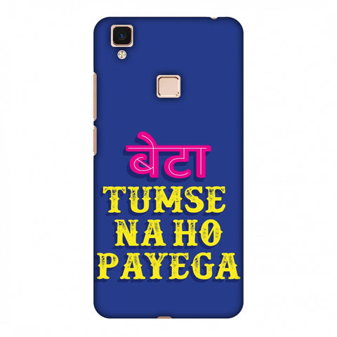 Tumse Naa Ho Payega Slim Hard Shell Case For Vivo V3 Max