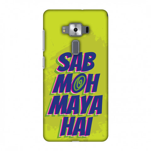 Sab Moh Maya Hai Slim Hard Shell Case For Asus Zenfone 3 Deluxe ZS570KL