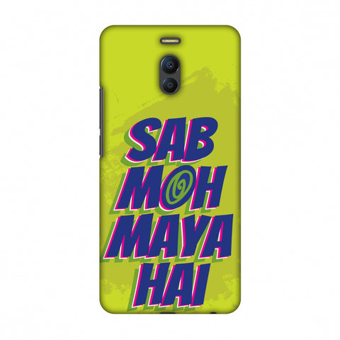 Sab Moh Maya Hai Slim Hard Shell Case For Meizu Note 6