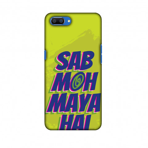 Sab Moh Maya Hai Slim Hard Shell Case For Oppo Realme C1