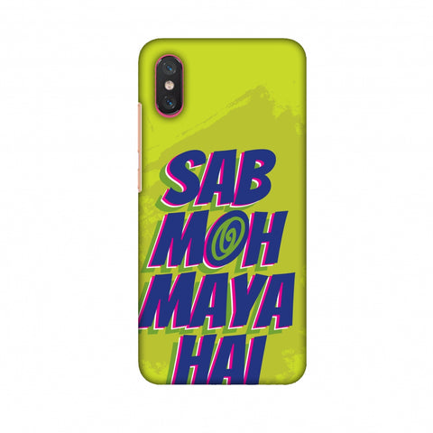 Sab Moh Maya Hai Slim Hard Shell Case For Xiaomi Mi 8 Pro