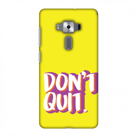 Dont Quit! Slim Hard Shell Case For Asus Zenfone 3 Deluxe ZS570KL