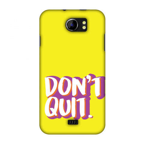 Dont Quit! Slim Hard Shell Case For Micromax Canvas 2 A110