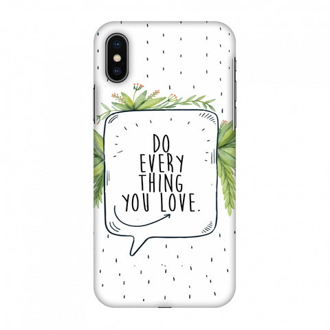 Do Everything You Love Slim Hard Shell Case For Apple iPhone X