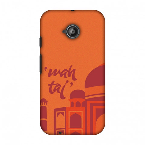 Wah Taj!! Slim Hard Shell Case For Motorola Moto E 2nd Gen