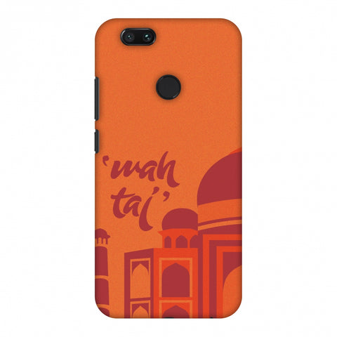Wah Taj!! Slim Hard Shell Case For Xiaomi MI A1-5X