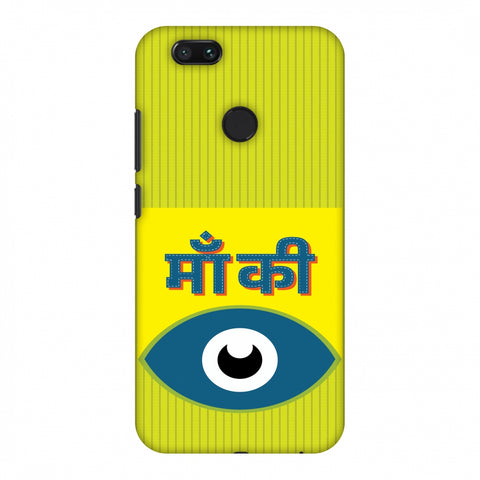 Maa Ki Aankh Slim Hard Shell Case For Xiaomi MI A1-5X