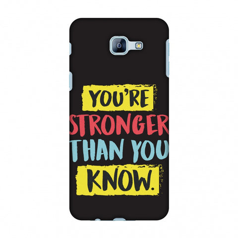 You Are Stronger Than.. Slim Hard Shell Case For Samsung Galaxy A8 2016