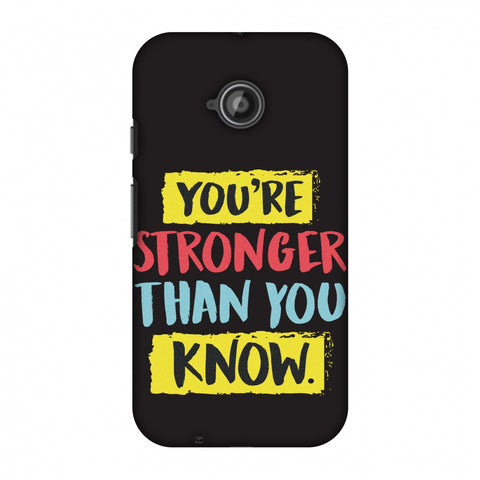 You Are Stronger Than.. Slim Hard Shell Case For Motorola Moto E 2nd Gen