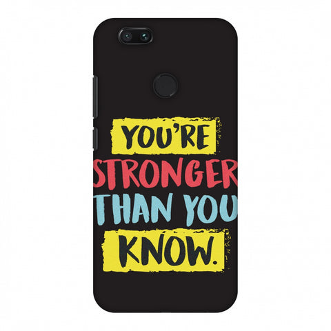 You Are Stronger Than.. Slim Hard Shell Case For Xiaomi MI A1-5X