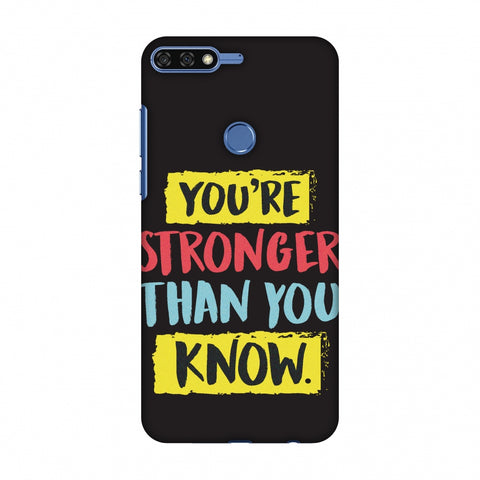 You Are Stronger Than.. Slim Hard Shell Case For Huawei Honor 7C