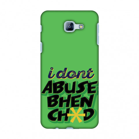 I Dont Abuse! Slim Hard Shell Case For Samsung Galaxy A8 2016