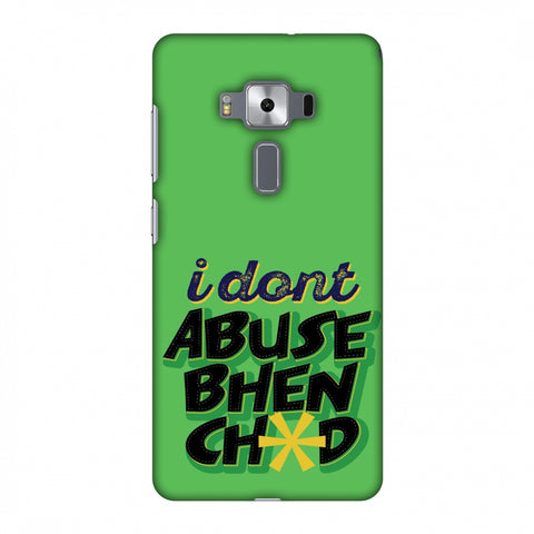 I Dont Abuse! Slim Hard Shell Case For Asus Zenfone 3 Deluxe ZS570KL