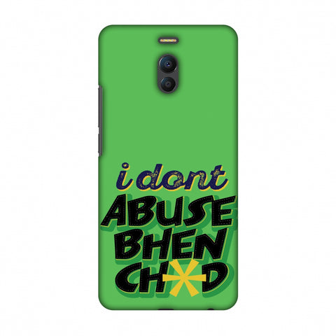 I Dont Abuse! Slim Hard Shell Case For Meizu Note 6