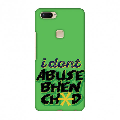 I Dont Abuse! Slim Hard Shell Case For Vivo X20 Plus