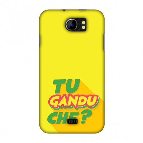 Tu GAndu Che? Slim Hard Shell Case For Micromax Canvas 2 A110