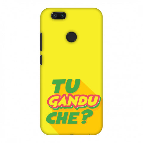 Tu GAndu Che? Slim Hard Shell Case For Xiaomi MI A1-5X