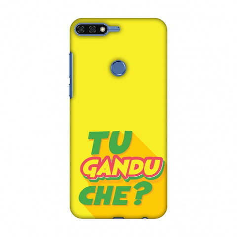 Tu GAndu Che? Slim Hard Shell Case For Huawei Honor 7C