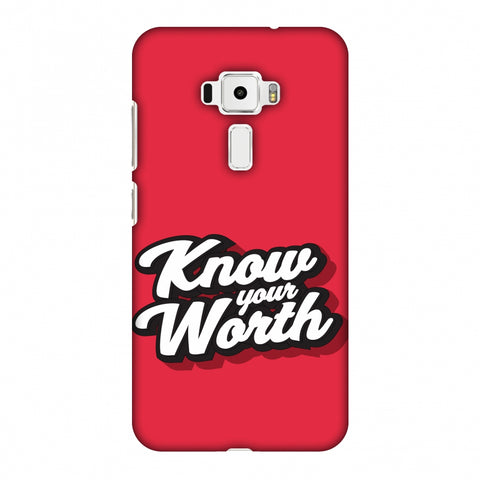 Know Your Worth Slim Hard Shell Case For Asus Zenfone 3 ZE520KL