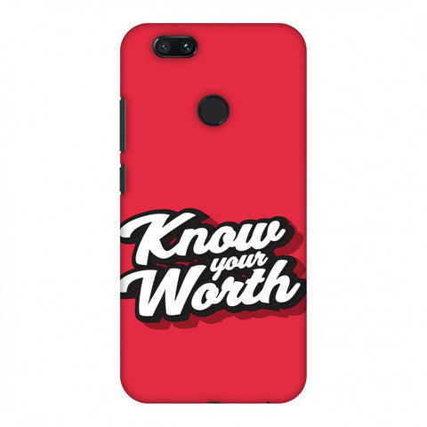 Know Your Worth Slim Hard Shell Case For Xiaomi MI A1-5X